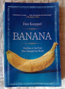 Banana the fruit that changed the world - cover image